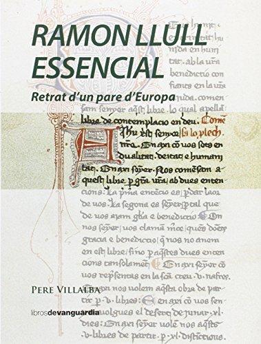 RAMON LLULL ESSENCIAL: Retrat d'un pare d'Europa (LIBROS DE VANGUARDIA)