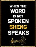 when the word is not spoken sheng speaks: blank sheet sheng  wide staff manuscript paper notebook for kids  6 large staves per page 8  x 11, 60 sheets, 120 pages