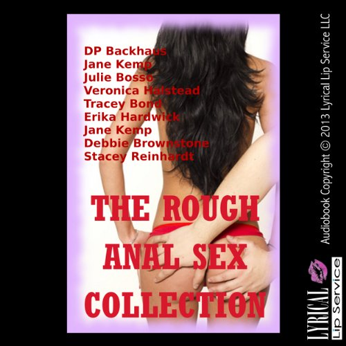 The Rough Anal Sex Collection audiobook cover art