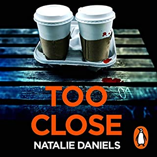 Too Close                   By:                                                                                                                                 Natalie Daniels                               Narrated by:                                                                                                                                 Clara Salaman,                                                                                        Sara Stewart                      Length: 9 hrs and 5 mins     735 ratings     Overall 4.5