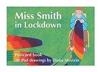 Miss Smith in Lockdown: Postcard Book
