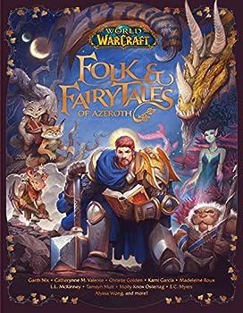 World of Warcraft  Folk & Fairy Tales of Azeroth