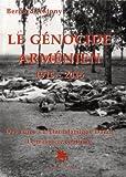 Le génocide arménien 1915-2015 Des Turcs à l'Etat islamique Daech le massacre continue