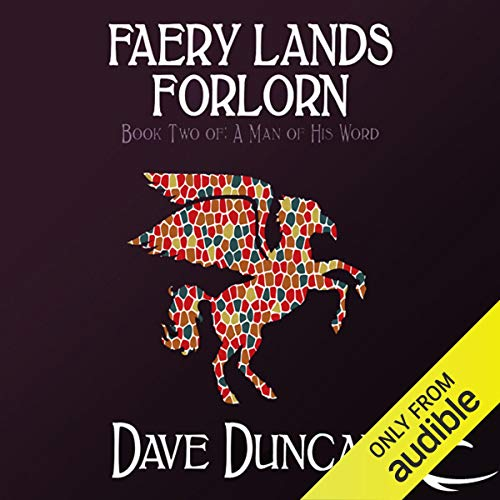 Faery Lands Forlorn Audiobook By Dave Duncan cover art