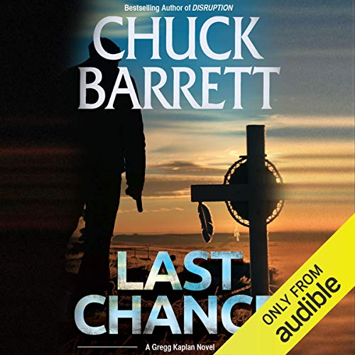 Last Chance Audiobook By Chuck Barrett cover art