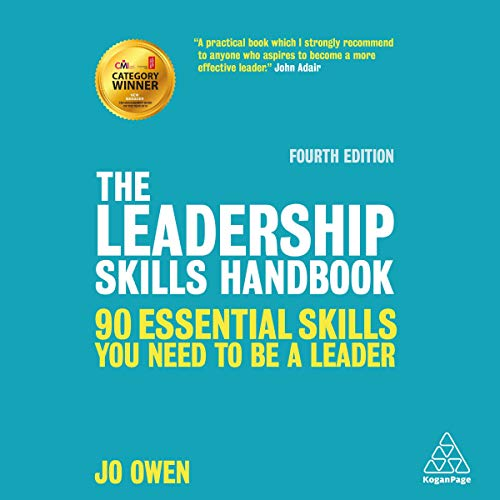 The Leadership Skills Handbook: 90 Essential Skills You Need to Be a Leader audiobook cover art