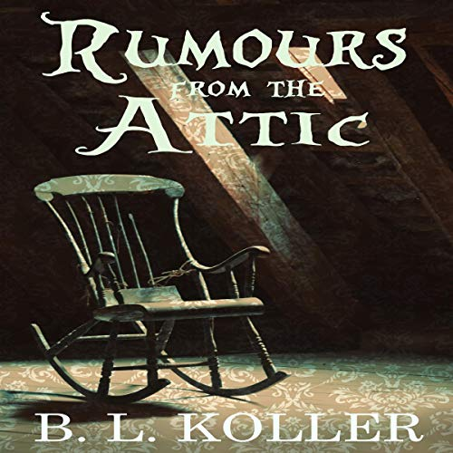 Rumours from the Attic  By  cover art