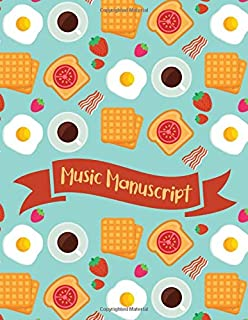"""Breakfast Meal Food Music Manuscript: Breakfast Meal Music Book to writing Notes or Lyrics in Music Paper 8.5""""X11"""" 120 Pages"""