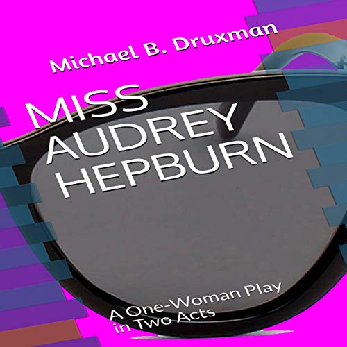 Miss Audrey Hepburn audiobook cover art