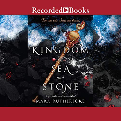Kingdom of Sea and Stone Audiobook By Mara Rutherford cover art