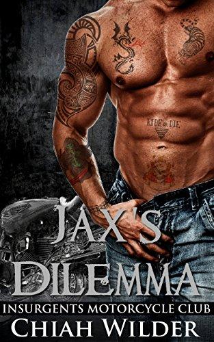 Jax's Dilemma:Insurgents Motorcycle…
