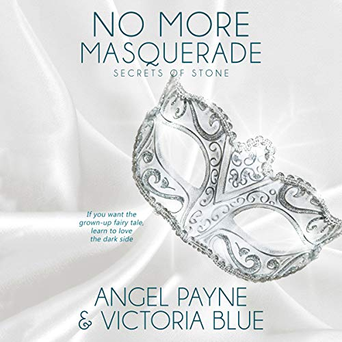 No More Masquerade Audiobook By Angel Payne,                                                                                        Victoria Blue cover art