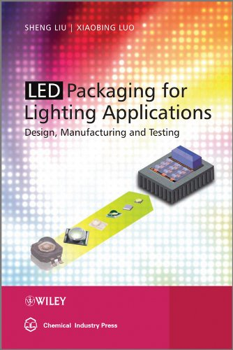 Price comparison product image LED Packaging for Lighting Applications: Design,  Manufacturing,  and Testing