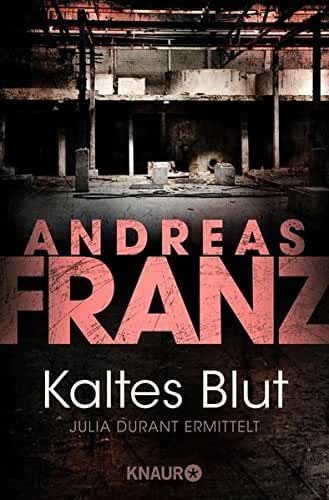 Kaltes Blut. by Andreas Franz (2003-10-31)