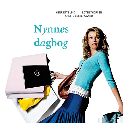 Nynnes dagbog     Nynnes dagbog 1              By:                                                                                                                                 Anette Vestergaard,                                                                                        Henriette Lind,                                                                                        Lotte Thorsen                               Narrated by:                                                                                                                                 Dianna Vangsaa                      Length: 5 hrs and 18 mins     Not rated yet     Overall 0.0