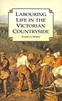 Labouring Life in the Victorian Countryside