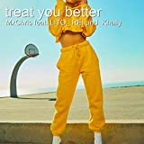 Treat You Better (feat. Khally, Lito_ Rei)