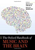 The Oxford Handbook of Music and the Brain (Oxford Library of Psychology)