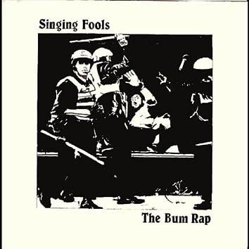 The Bum Rap