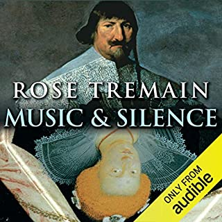 Music and Silence                   By:                                                                                                                                 Rose Tremain                               Narrated by:                                                                                                                                 Jenny Agutter                      Length: 18 hrs and 27 mins     126 ratings     Overall 4.5