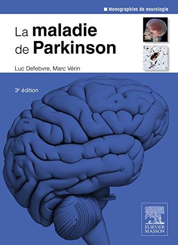 La maladie de Parkinson (Monographies De Neurologie) (French Edition)