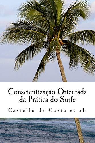 Conscientização Orientada da Prática do Surfe: Um livro sobre a Aprendizagem do Surfe