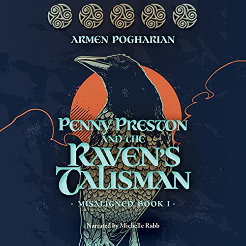 Penny Preston and the Raven's Talisman Audiobook By Armen Pogharian cover art