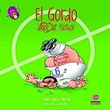 El Gordo, amor de fútbol (CuentoEduca)