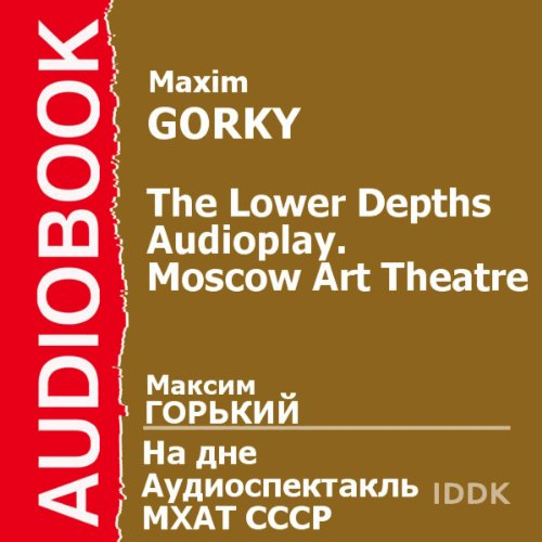 The Lower Depths [Russian Edition] audiobook cover art