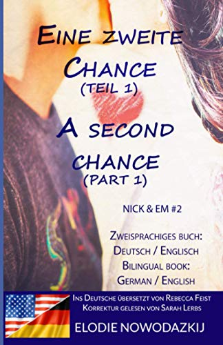 Eine zweite Chance (Teil 1) / A Second Chance (Part 1) (Zweisprachiges Buch: Englisch / Deutsch): (Bilingual Book: English / German)