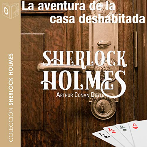 La aventura de la casa deshabitada [The Adventure of the Empty House] cover art