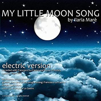 My Little Moon Song (Electric Version)