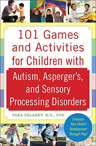 Compare Textbook Prices for 101 Games and Activities for Children With Autism, Asperger's and Sensory Processing Disorders 1 Edition ISBN 8601300055329 by Delaney, Tara