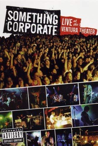 Something Corporate - Live At The Ventura Theater [Edizione: Regno Unito]