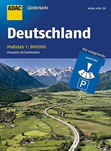ADAC Länderkarte Deutschland 1:800 000 mit Parkscheibe (ADAC Länderkarten)