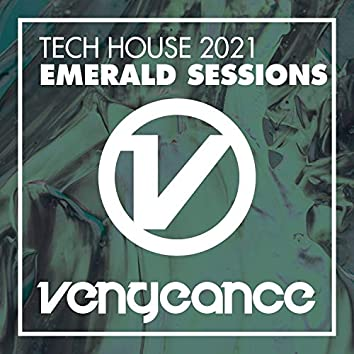 Tech House 2021 - Emerald Sessions