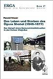 Das Leben und Sterben des Ogura Shohei (1844―1877): Der Kampf eines Samurai-Intellektuellen in der frühen Meiji-Ära (ERGA. Erfurter Reihe zur Geschichte Asiens)