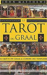 Le Tarot du Graal - La quête du Graal et l'ordre des Templiers de John Matthews
