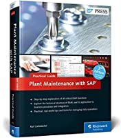 Plant Maintenance With Sap—practical Guide