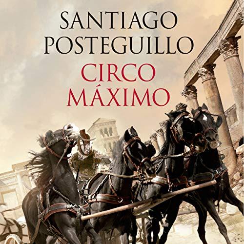 Circo Máximo: La ira de Trajano. Trilogía de Trajano, Volumen II