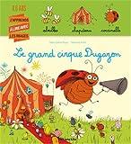 J'Apprends a Lire avec les Images - Le Grand Cirque Dugazon - Dès 4 ans