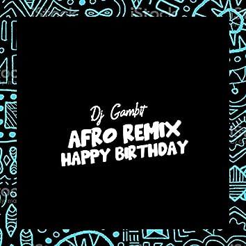 Happy Birthday (Afro Remix) (Afro Remix)