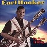Moon Is Rising by EARL HOOKER (1998-08-18)
