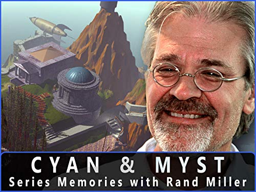 Cyan and Myst - Series Memories with Rand Miller
