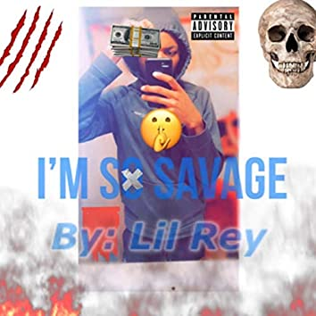 I'm So Savage (Freestyle)