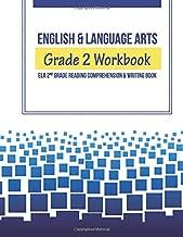 English & Language Arts Grade 2 Workbook: ELA 2nd Grade Reading Comprehension & Writing Book