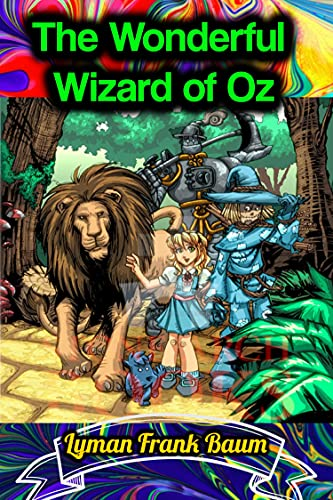 The Wonderful Wizard of Oz - Lyman Frank Baum (English Edition)