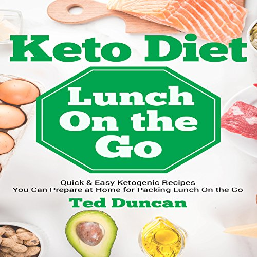 Keto Diet Lunch on the Go cover art