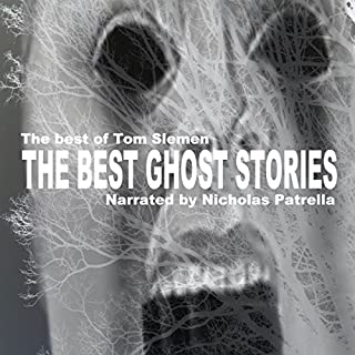 The Best of Tom Slemen     Volume 1              By:                                                                                                                                 Tom Slemen                               Narrated by:                                                                                                                                 Nicholas Patrella                      Length: 7 hrs and 52 mins     9 ratings     Overall 4.0
