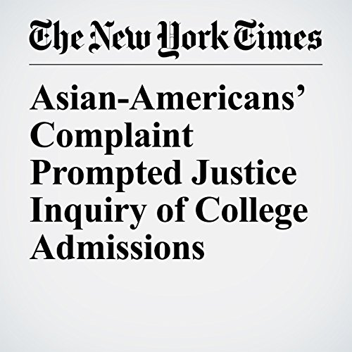 Asian-Americans' Complaint Prompted Justice Inquiry of College Admissions copertina
